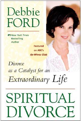 Spiritual Divorce By Ford, Debbie